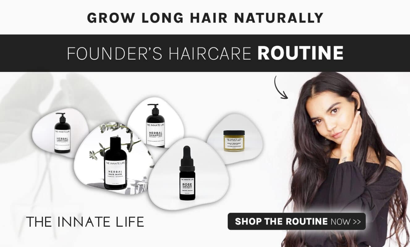 The innate life haircare routine
