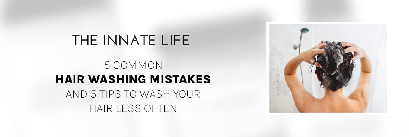 innatelife-hairwashing-mistakes